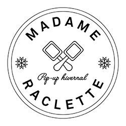 MADAME RACLETTE